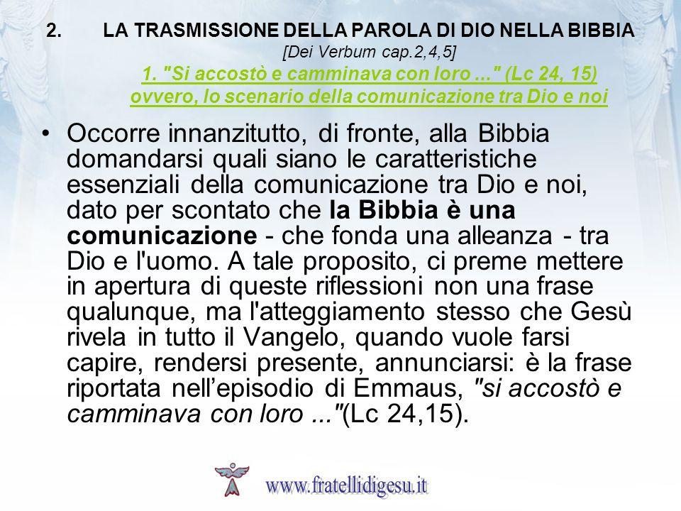 LA TRASMISSIONE DELLA PAROLA DI DIO NELLA BIBBIA [Dei Verbum cap